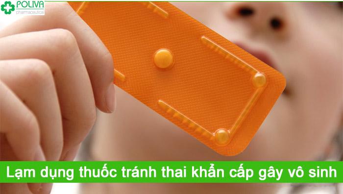 Thuốc tránh thai khẩn cấp dùng quá nhiều có thể khiến vô sinh