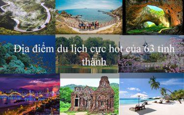 Địa điểm du lịch cực hot 63 tỉnh thành Việt Nam [Bí Kíp Phượt]