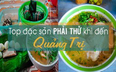 Ăn hay không ăn đặc sản Quảng Trị nói một lời thôi