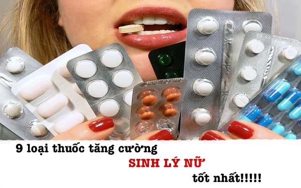 9 loại thuốc tăng cường sinh lý nữ cho phụ nữ tiền mãn kinh tốt nhất