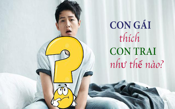 con-gai-thich-con-trai-nhu-the-nao-