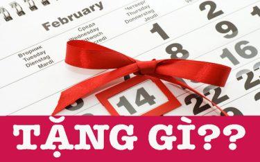 Tặng quà gì cho bạn gái dip 14/2? Ý nghĩa món quà trong suy nghĩ nàng.