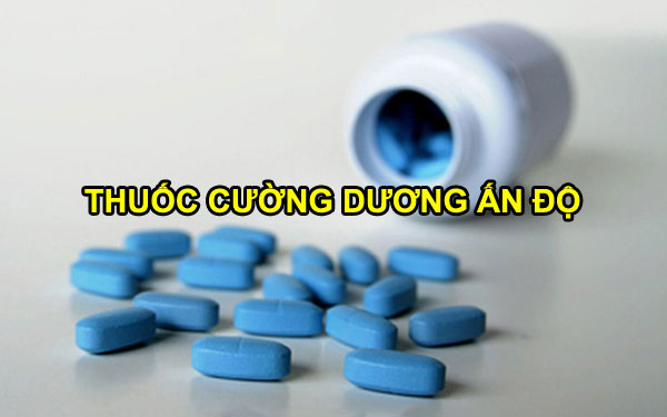 Đánh giá 4 loại thuốc cường dương Ấn Độ được bán nhiều nhất hiện nay