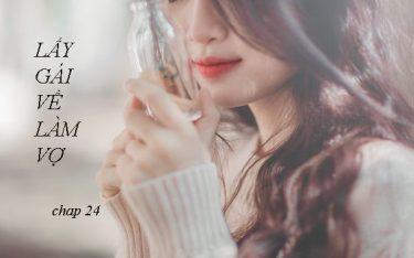 Lấy gái về làm vợ – Em trai đã tha thứ (Chap 24)