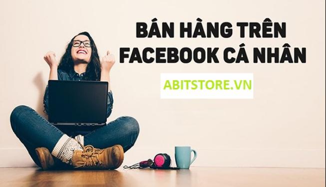 Bán hàng trên nick facebook cá nhân