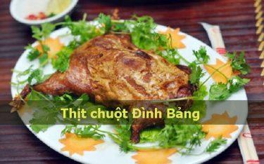 Thịt chuột Đình Bảng: Đặc sản bàn nhậu khó cưỡng cánh mày râu