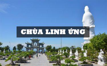 """Chùa Linh Ứng – Ngôi chùa """"cầu được ước thấy"""" tại bán đảo Sơn Trà"""