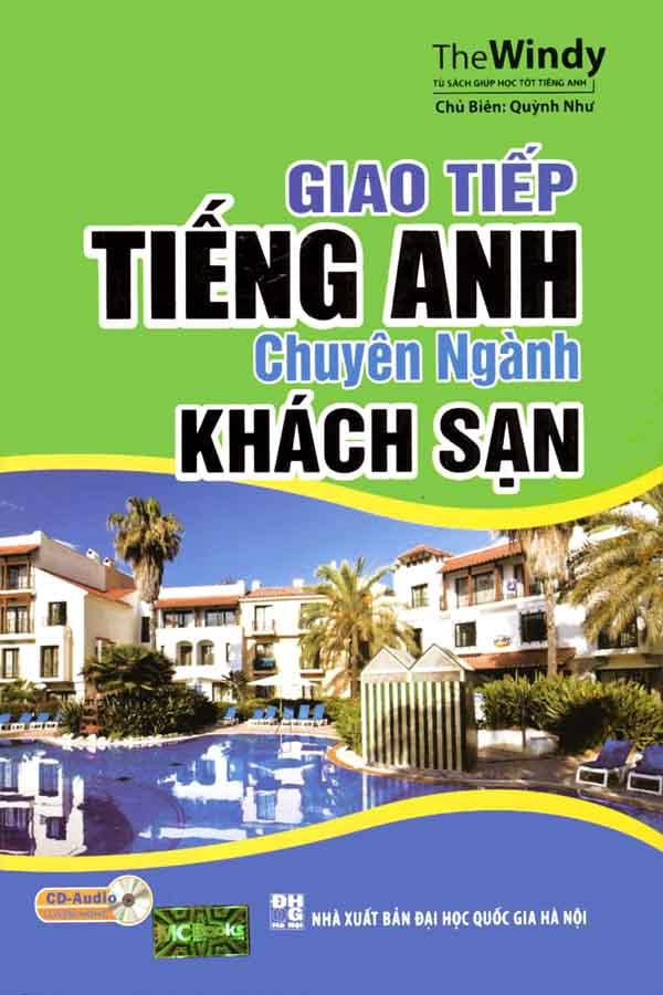 Giao tiếp tiếng Anh chuyên ngành khách sạn - Quỳnh Như