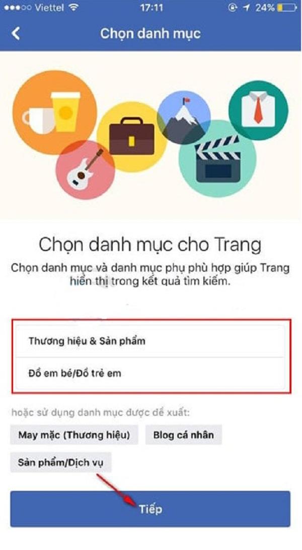Hãy lựa chọn kiểu trang phù hợp nhất với mặt hàng của mình khi tạo page Facebook trên điện thoại