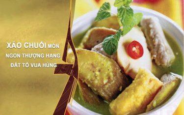 Xáo chuối: Món ăn vị quê trở thành đặc sản trứ danh đất Lâm Thao