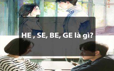 HE là gì? Tìm hiểu các loại kết SE, GE, BE, OE trong tiểu thuyết