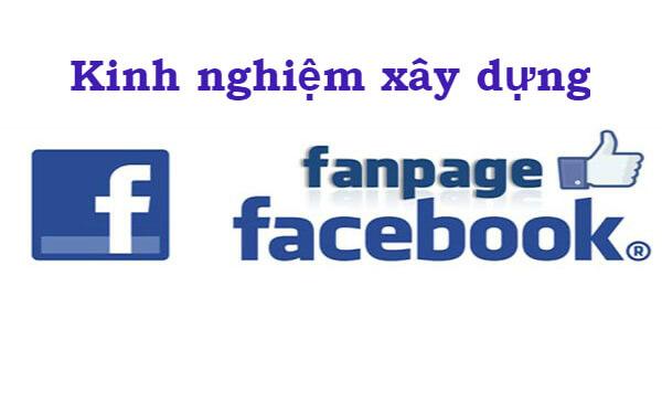 Kinh nghiệm xây dựng fanpage Facebook đạt hiệu quả cao