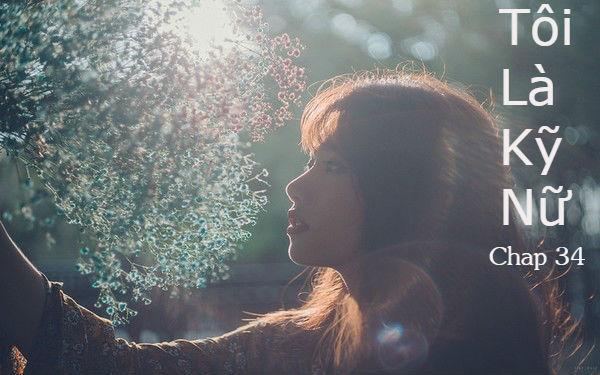 Tôi là kỹ nữ – Những thử thách mới ở Đài Loan (Chap 34)