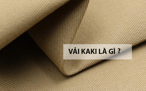 Vải kaki là gì? Vải kaki cotton và kaki  polyester là gì