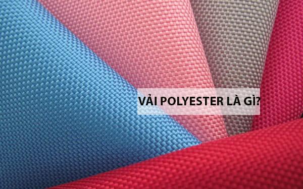 Vải polyester là gì? Vải polyester giá bao nhiêu, ứng dụng ra sao?
