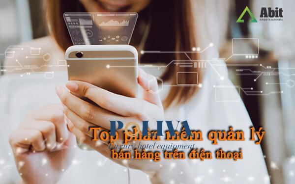 Top 5 phần mềm quản lý bán hàng trên điện thoại tốt nhất 2021