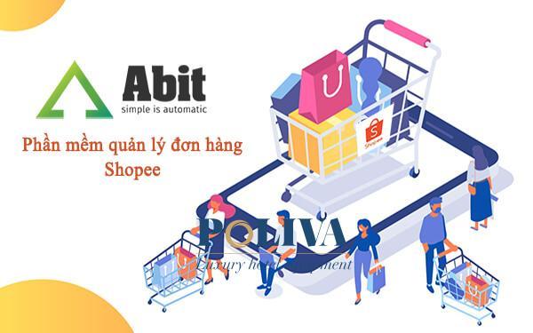 Phần mềm quản lý đơn hàng Shopee hiệu quả tốt nhất 2021 – Abit