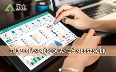 Top 5 phần mềm quản lý Messenger hiệu quả dành cho shop bán hàng