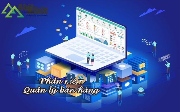 Tìm hiểu về phần mềm quản lý bán hàng tốt nhất hiện nay