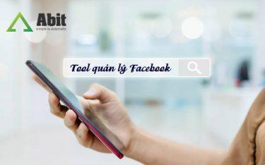 Tool quản lý Facebook công cụ hỗ trợ bán hàng hiệu quả nhất 2021