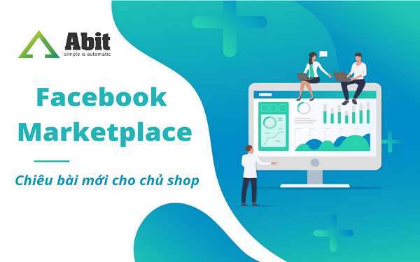 Bán hàng trên Facebook Marketplace-Thị trường vàng cho nhà kinh doanh