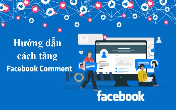 Cách tăng comment bài viết nhanh, hiệu quả và an toàn nhất