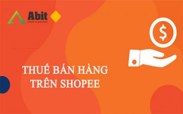 Bán hàng trên Shopee có phải nộp thuế không? Và đó là thuế gì?